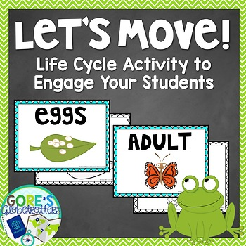 Let's Move! Life Cycles Activity