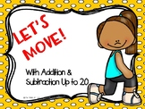 Let's Move with Addition & Subtraction Up to 20
