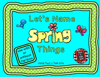 Let's Name Spring Things (with or without Cariboo)