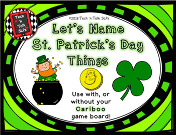 Let's Name St. Patrick's Day Things (with or without Cariboo)