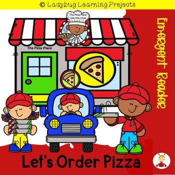 Let's Order Pizza --  Emergent Reader {Ladybug Learning Projects}