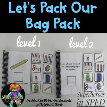 Let's Pack Our Bag Pack: Adapted book for Students with Sp