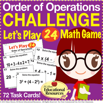 Let's Play 24 - Order of Operations CHALLENGE GAME - 72 Task Cards!