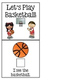 Let's Play Basketball! - Adapted Book for Special Education or Early Childhood