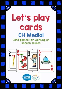 Let's Play Cards : CH Medial