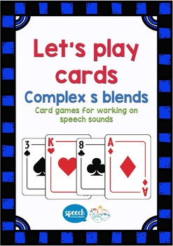 Let's Play Cards : Complex S Blends