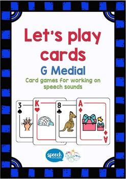 Let's Play Cards : G Medial