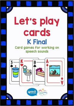 Let's Play Cards : K Final