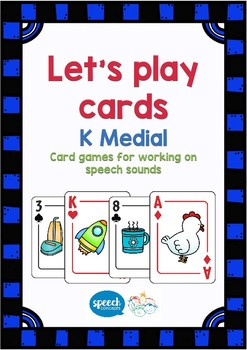 Let's Play Cards : K Medial