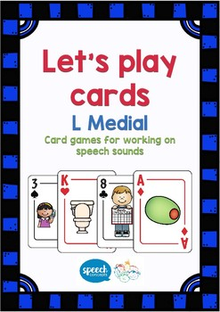 Let's Play Cards : L Medial