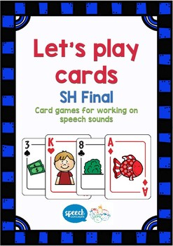 Let's Play Cards : SH Final