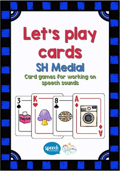 Let's Play Cards : SH Medial