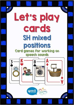 Let's Play Cards : SH Mixed positions