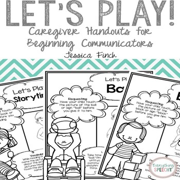 Let's Play: Handouts for Caregivers of Beginning Communicators