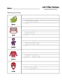 Let's Play Hockey Trace the Words Worksheets Preschool/Kin