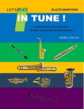 Let's Play In Tune, Alto Saxophone