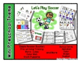 Let's Play Soccer - Mini Preschool Theme