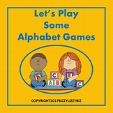 Let's Play Some Alphabet Games: 8 Literacy Activities