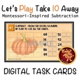 Let's Play Take 10 Away      Google Slides Subtraction Tas