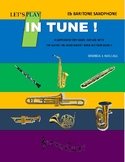 Let's Play in Tune, Baritone Saxophone