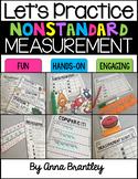 Let's Practice Nonstandard Measurement!