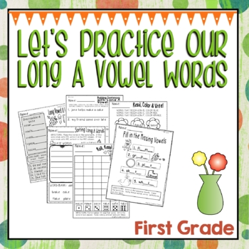 Let's Practice Our Long A Vowel Words