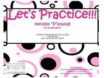 "Let's Practice- ""P"""