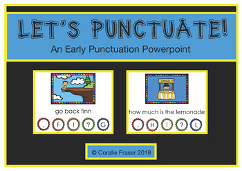 Let's Punctuate! An Early Punctuation Powerpoint