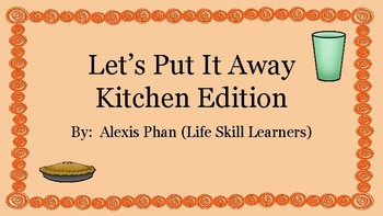 Let's Put It Away Kitchen