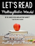 Let's Read Multisyllabic Words!