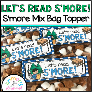 Let's Read S'more - S'more Mix Snack Bag Topper