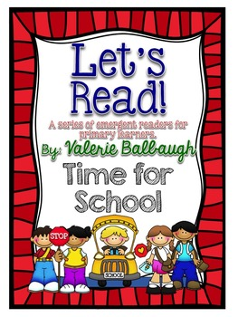 Let's Read Series - Time For School