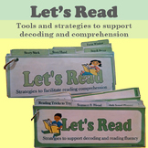 Let's Read: Tool & Strategies to Support Decoding and Comprehension