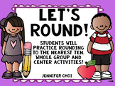 Let's Round! Activities that have students practice roundi
