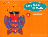 Let's See the Math: Visual Skills for Mental Computation  Level 2