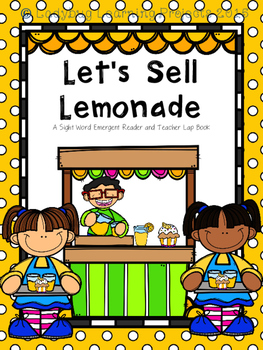 Let's Sell Lemonade  (A Sight Word Emergent Reader and Tea