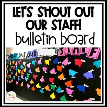 Let's Shout Out Our Staff! Bulletin Board