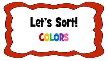 Let's Sort! COLORS!