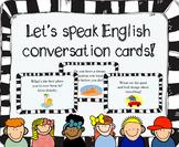 Let's Speak English - Conversation Cards (ESL / EFL Speaking practice!)