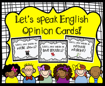 Let's Speak English - Opinion Cards (ESL / EFL Speaking practice)