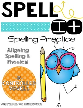 Let's Spell It!  -R- Controlled Vowels Word Work