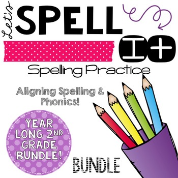 Let's Spell It!  SECOND GRADE word work/spelling BUNDLE