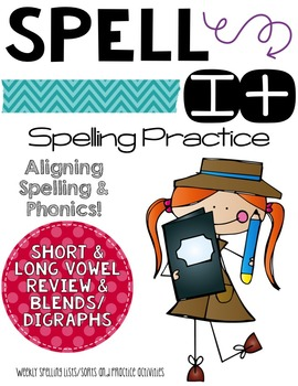 Let's Spell It!  Short And Long Vowel REVIEW with digraphs and blends Word Work