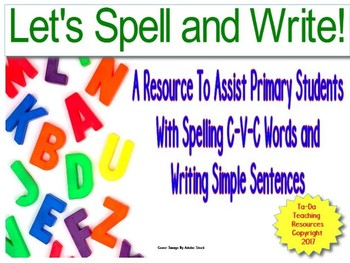 Let's Spell and Write C-V-C Words and Sentences!