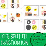 Let's Split it! Fraction Fun