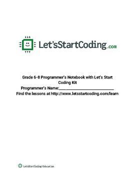 Let's Start Coding Programmer's Notebook Grades 6-8