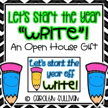 """Let's Start the Year Off """"WRITE""""! -- An Open House Gift (Pencil)"""
