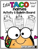 Let's TACO 'Bout Our Names (Activity and Bulletin Board)