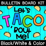Let's TACO 'Bout Reading Bulletin Board Letters