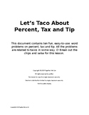 Let's Taco About Percent, Tax and Tip - 10 Easy to Use Word Problems